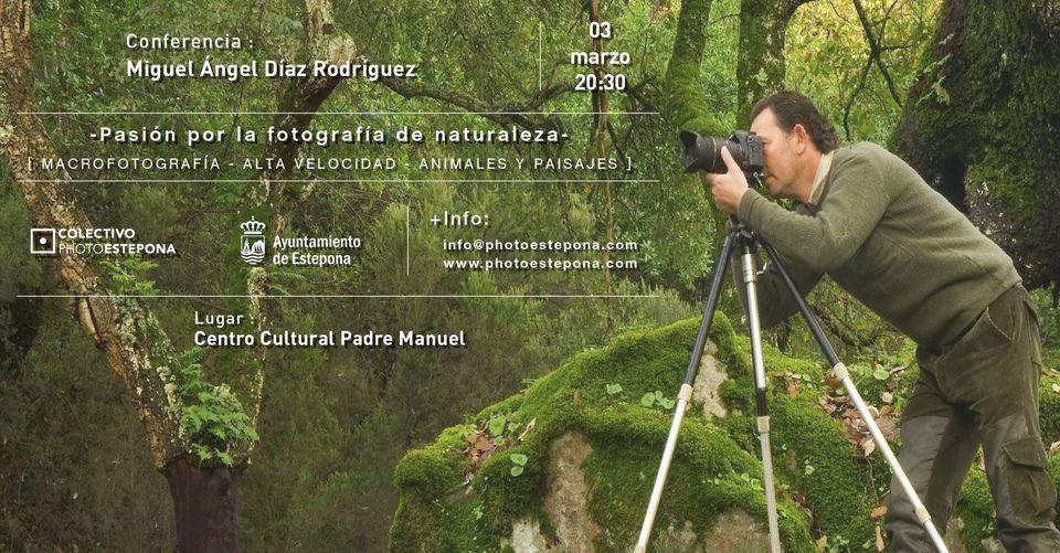 Miguel Ángel Díaz Rodríguez: Pasión por la fotografía de naturaleza